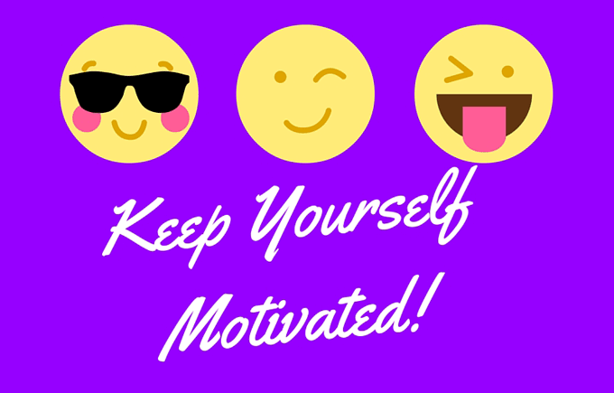 Work Home Part Time Keep yourself motivated