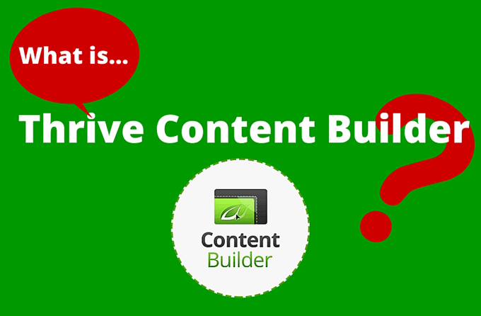 What is Thrive Content Builder?