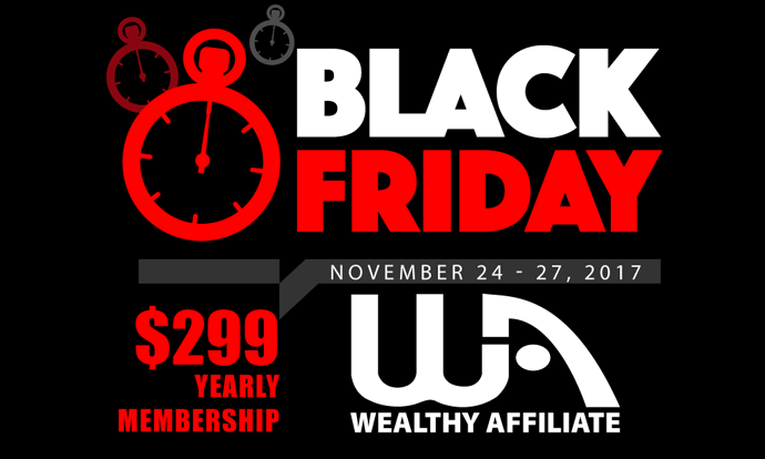 Wealthy Affiliate Black Friday 2017