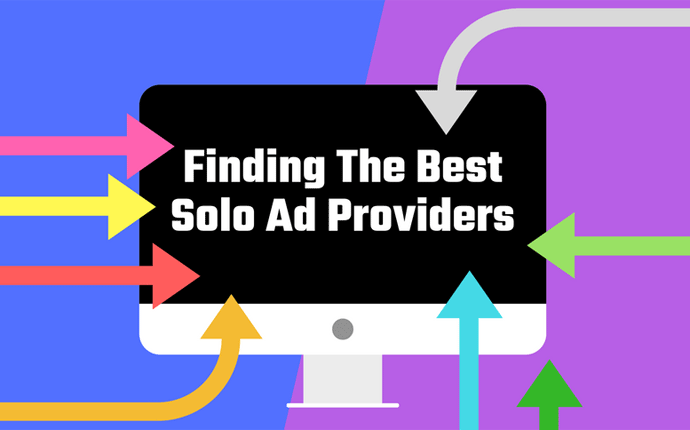 Finding The Best Solo Ad Providers