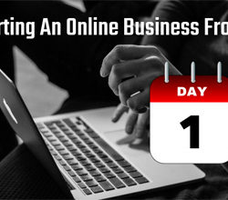 Starting An Online Business From Day One