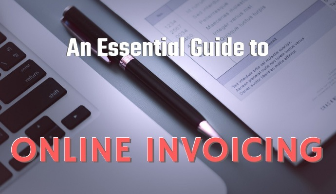 An Essential Guide to Online Invoicing