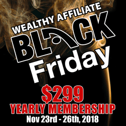Wealthy Affiliate Black Friday 2018
