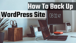 How To Back Up A WordPress Site