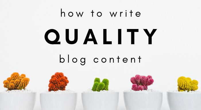 How To Write Quality Blog Content