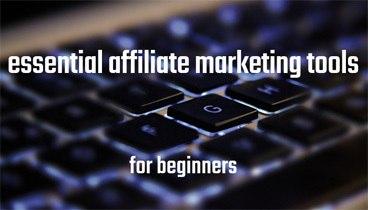 Best affiliate marketing tools