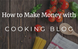 Make money cooking blog