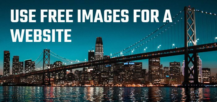 Use Free Images For A Website Right Way