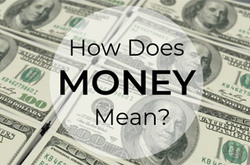 What money means to you
