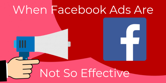 When Facebook Ads Are Not So Effective