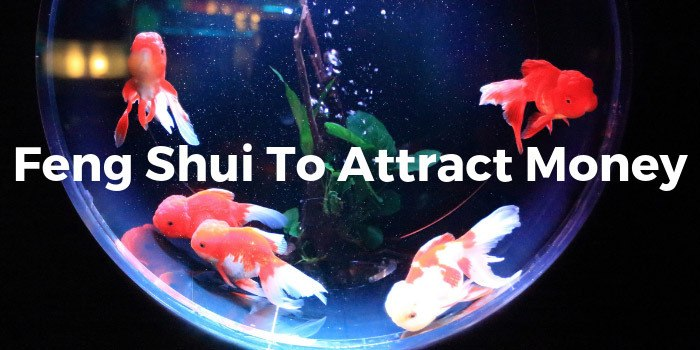 Feng Shui To Attract Money