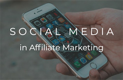 social media for affiliate marketing