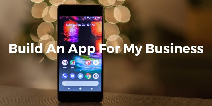 Build An App For My Business