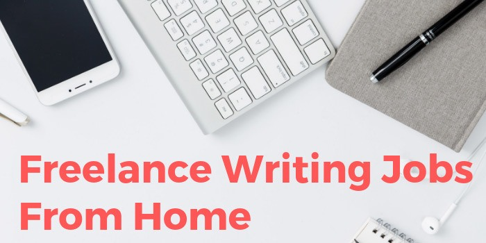 Freelance Writing Jobs From Home