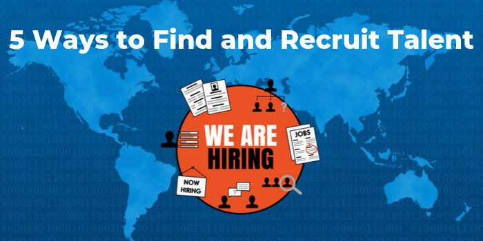 5 Ways to Find and Recruit Talent