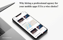 Hiring a Professional Agency for Your Mobile Apps Ui