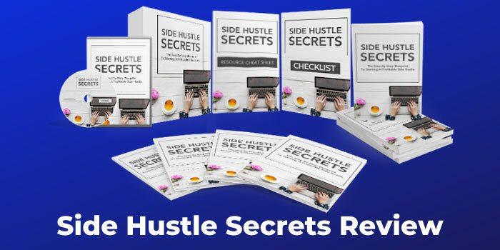 Side Hustle Secrets Review