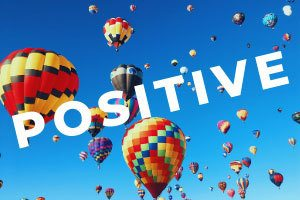 Focus On the Positive Things