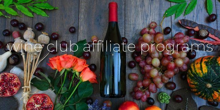 wine club affiliate programs