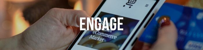Engage with Customers