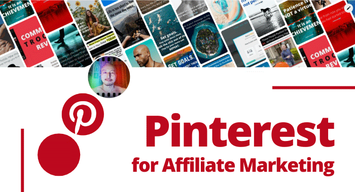 Pinterest For Affiliate Marketing