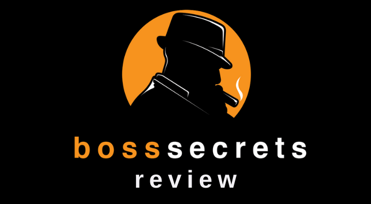 Boss Secrets Review