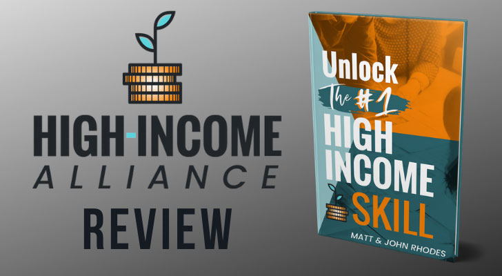 High Income Alliance Unlock The #1 High-Income Skill Review