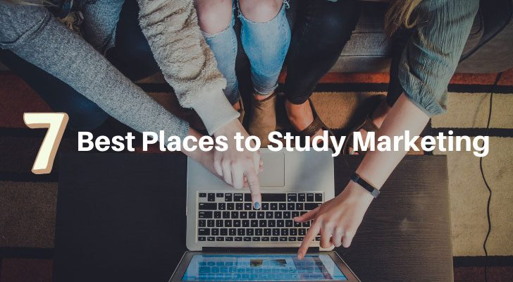7 Best Places to Study Marketing