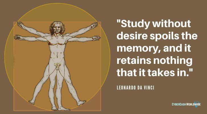 Leonardo da Vinci Quote Study Without Desire Spoils The Memory