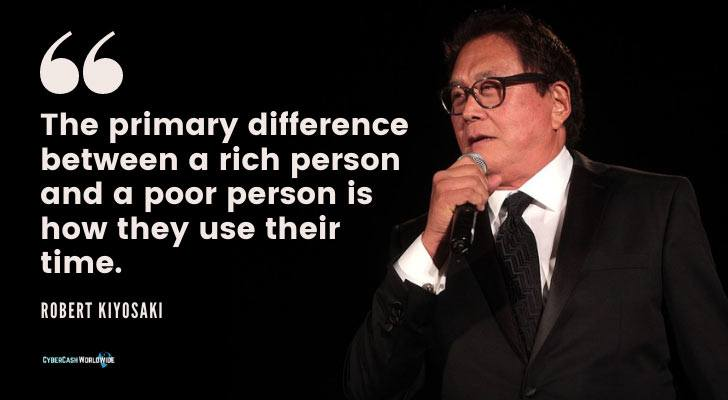 Robert Kiyosaki Rich Person Poor Person How They Use Their Time.
