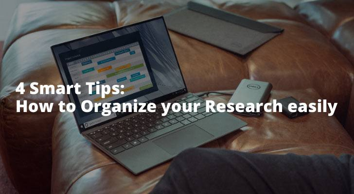 4Smart Tips How to Organize your Research easily