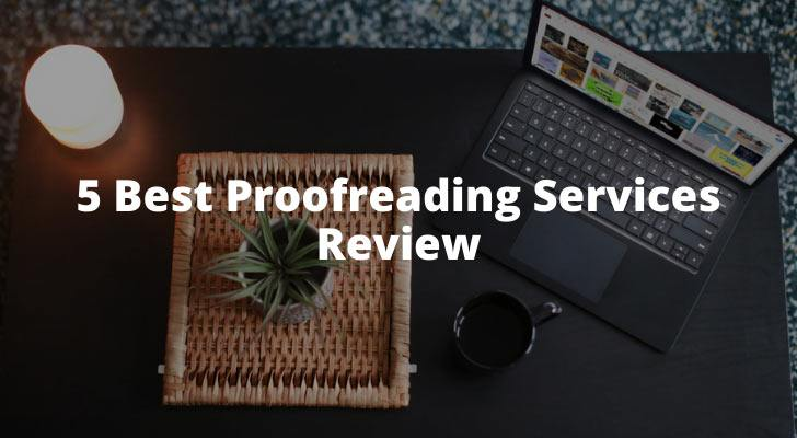 5 Best Proofreading Services Review