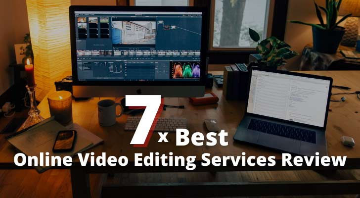 7 Best Online Video Editing Services Review