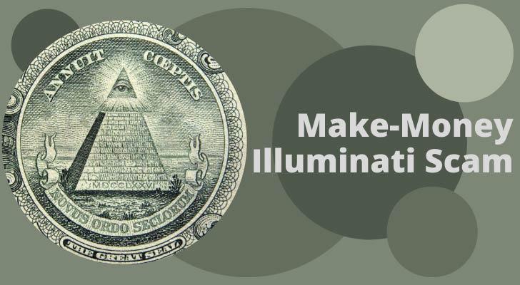 Make-Money Illuminati Scam