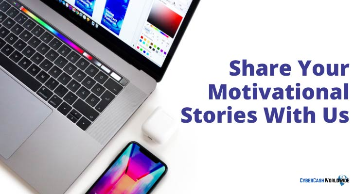 Share Your Motivational Stories With Us
