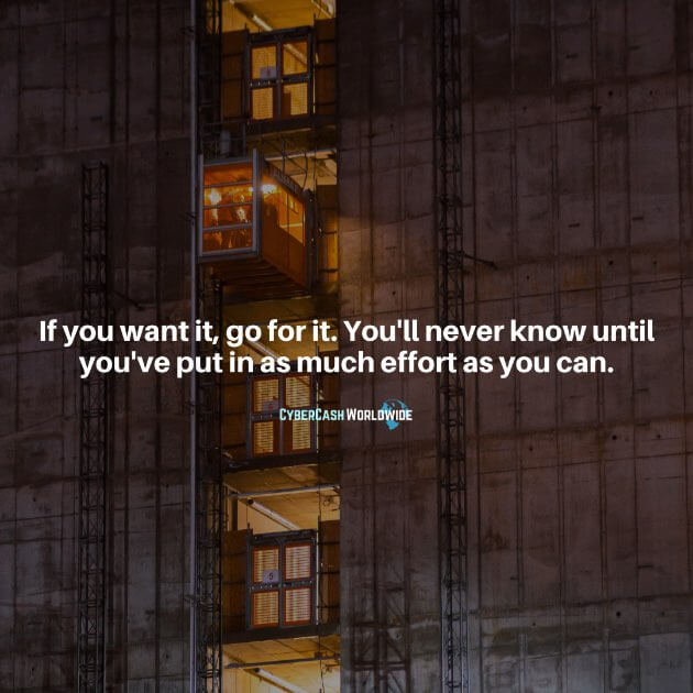 If you want it, go for it. You'll never know until you've put in as much effort as you can.