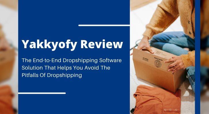 Yakkyofy Dropshipping Review