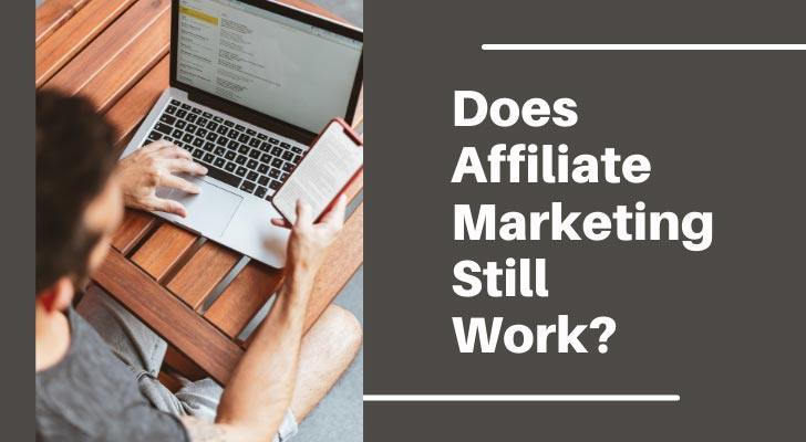 Does Affiliate Marketing Work Tips