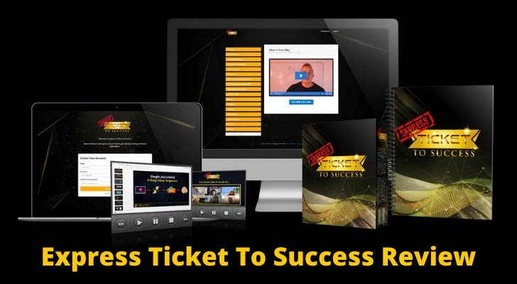 Express Ticket To Success Review