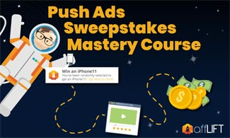Push Ads Sweepstakes Mastery Course